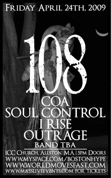108-I Rise-COA-Soul Control-Outrage @ ICC Church Allston MA 4-24-09