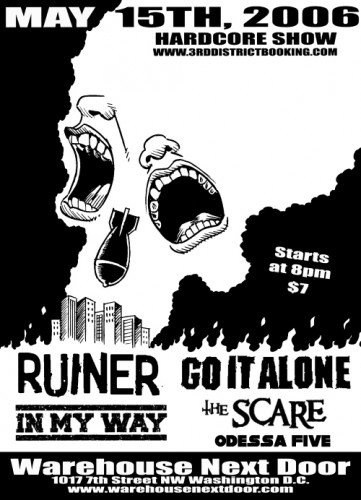 Ruiner-Go It Alone-In My Way-The Scare-Odessa Five @ Warehouse Next Door Washington DC 5-15-06