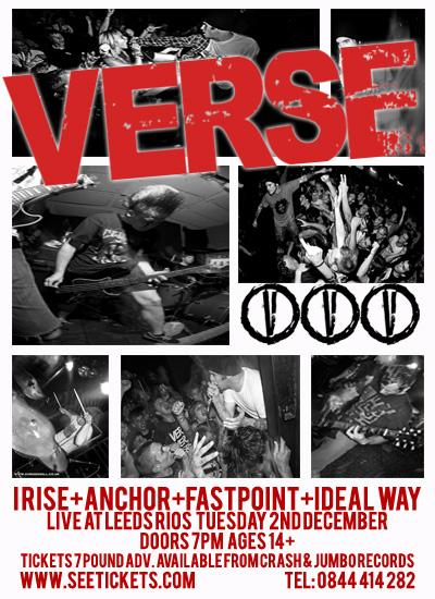 Verse-I Rise-Anchor-FastPoint-Ideal Way @ Leeds Rios Leeds England 12-2-09