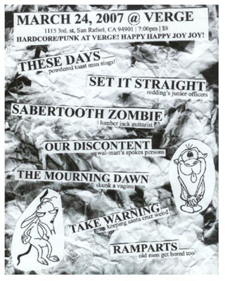 These Days-Set It Straight-Sabertooth Zombie-Our Discontent-The Mourning Dawn-Ramparts-Take Warning @ Verge San Rafael CA 3-24-07
