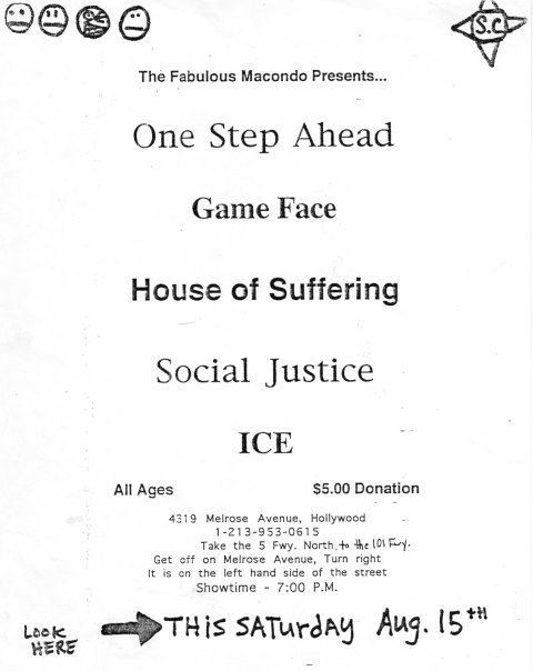 One Step Ahead-Game Face-Social Justice-House of Suffering-Ice @ Macondo Hollywood CA 8-15-92