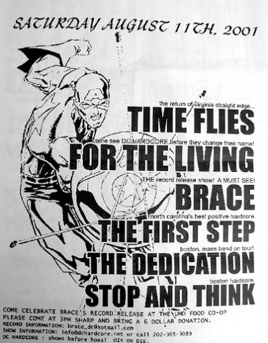 For The Living-Time Flies-Brace-The First Step-Stop & Think-The Dedication @ UMD Food Coop Baltimore MD 8-11-01
