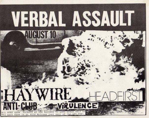 Verbal Assault-Haywire-Headfirst-Virulence @ Anti Club Hollywood CA 8-10-89