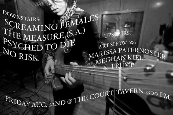 Screaming Females-The Measure-Psyched to Die-No Risk @ Court Tavern New Brunswick NJ 8-22-08
