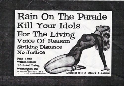 Rain On The Parade-Kill Your Idols-For The Living-Voice of Reason-Striking Distance-No Justice @ Wilson Center Washington DC 2-18-00
