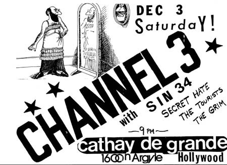 Channel 3-Sin 34-Secret Hate-The Tourists-The Grim @ Cathay De Grande Hollywood CA 12-3-83