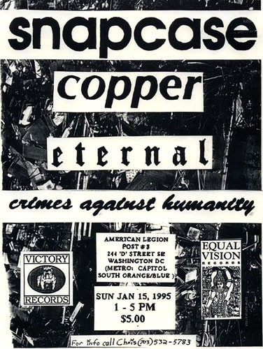 Snapcase-Copper-Eternal-Crimes Against Humanity @ American Legion Post #3 Washington DC 1-15-95