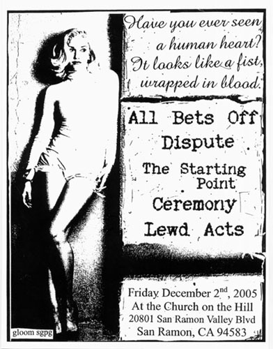 All Bets Off-Dispute-The Starting Point-Ceremony-Lewd Acts @ Church on The Hill San Ramon CA 12-2-05