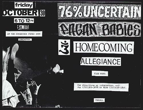 76% Uncertain-Pagan Babies-Homecoming-Allegiance @ Conestoca Pines Barn Lancaster PA 10-30-87
