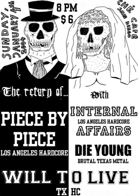 Piece By Piece-Internal Affairs-Die Young-Will To Live @ Che Cafe San Diego CA 1-4-04