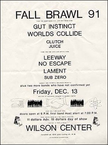 Gut Instinct-Worlds Collide-Clutch-Juice-Leeway-No Escape-Lament-Sub Zero @ Wilson Center Washington DC 12-13-91