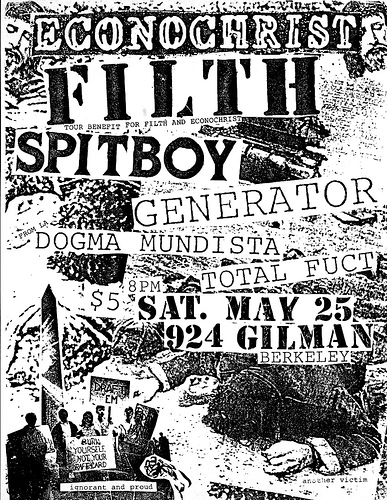 Econochrist-Filth-Spitboy-Generator-Dogma Mundista-Total Fuct @ Gilman St. Berkeley CA 5-25-91