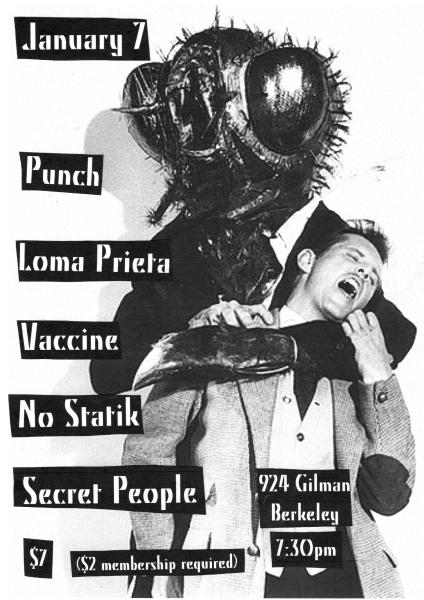 Punch-Loma Prieta-Vaccine-No Statik-Secret People @ Gilman St. Berkeley CA 1-7-11