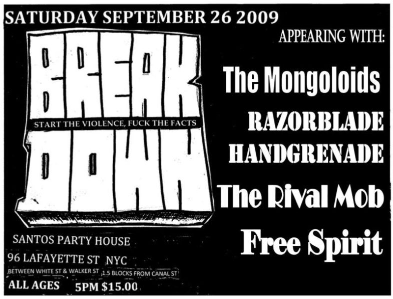 Breakdown-The Rival Mob-Brace War-The Mongoloids-Truth & Rights @ Santo's Party House Brooklyn NY 9-26-09