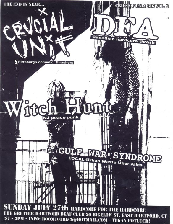 Crucial Unit-DFA-Witch Hunt-Gulf War Syndrome @ Greater Hartford Deaf Club Hartford CT 7-27-03