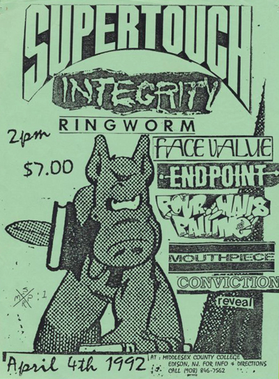 Supertouch-Integrity-Ringworm-Face Value-Endpoint-Four Walls Falling-Mouthpiece-Reveal-Conviction @ Middlesex County College Edison NJ 4-4-92