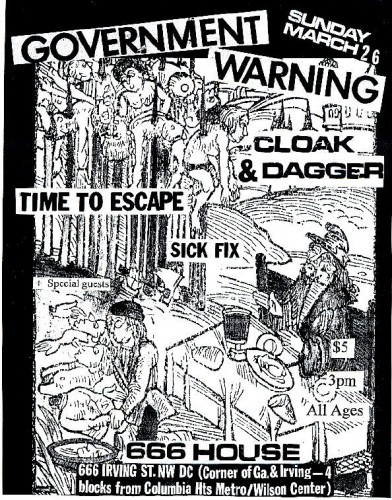 Government Warning-Cloak Dagger-Time To Escape-Sick Fix @ 666 House Washington DC 3-26-06