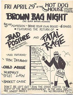 Bad Posture-Fatal Rage-Public Disturbance-Child Abuse-Murphy's Law-Basket Case @ Hot Dog House Asbury Park NJ 4-29-83