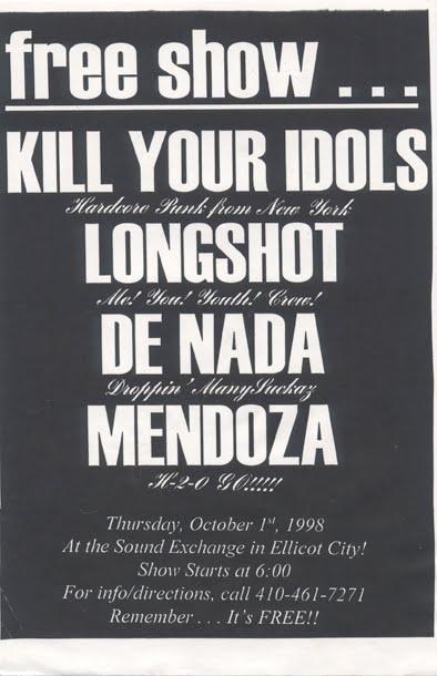 Kill Your Idols-Longshot-De Nada-Mendoza @ Sound Exchange Ellicot City MD 10-1-98