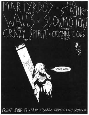 Martyrdod-No Statik-Walls-Slowmotions-Crazy Spirit-Criminal Code @ Black Lodge 6-17-11