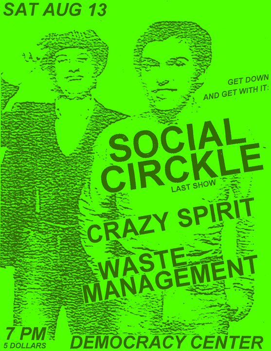 Social Circkle-Crazy Spirit-Waste Management @ Democracy Center Cambridge MA 8-13-11