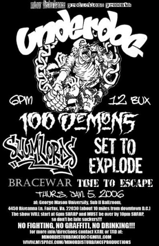 Underdog-100 Demons-The Slumlords-Set To Explode-Bracewar-Time To Escape @ George Mason University Fairfax VA 1-5-06