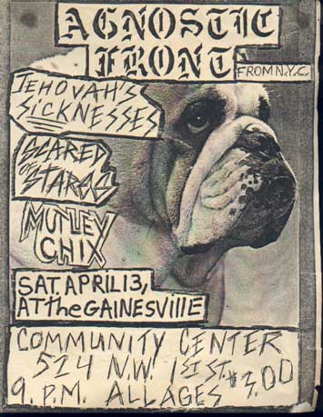 Agnostic Front-Jehovah's Sicknesses-Scared Of Stars-Mutley Chix @ Community Center Gainesville FL 4-13-85
