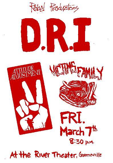 DRI-Attitude Adjustment-Victim's Family @ River Theater Guernville CA 3-7-86