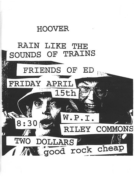 Hoover-Rain Like The Sound Of Trains-Friends Of Ed @ WPI Riley Commons Worchester MA 4-15-94