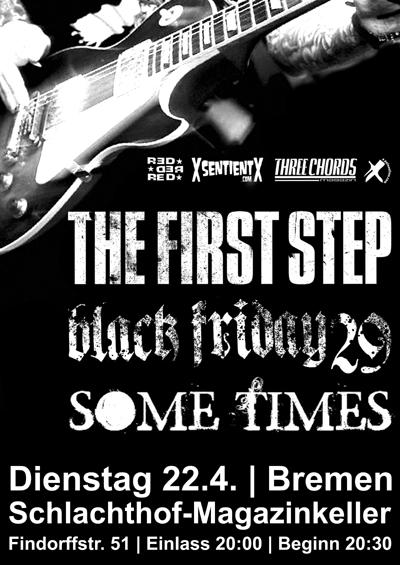 The First Step-Black Friday 29-Some Times @ Bremen Germany 4-22-08