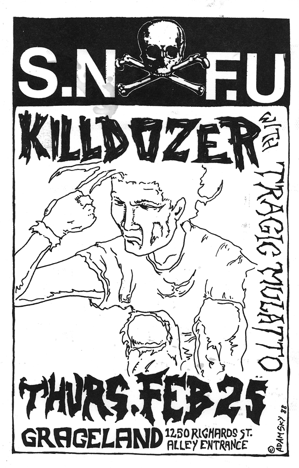 SNFU-Killdozer-Tragic Mulatto @ Graceland Vancouver Canada 2-25-88