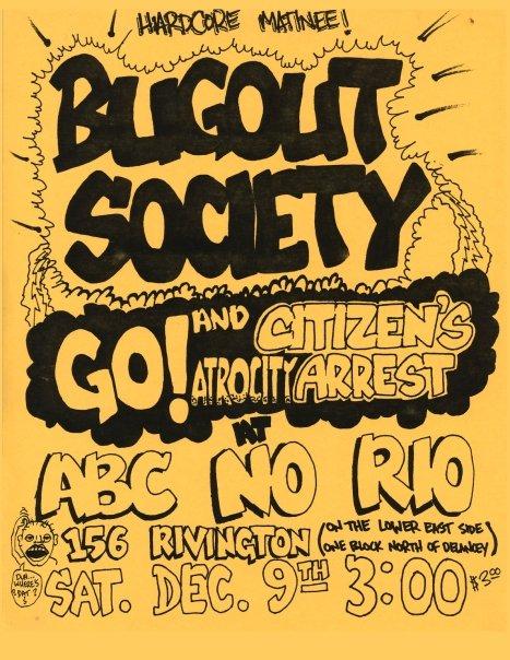 Bugout Society-Go!-Atrocity-Citizens Arrest @ ABC No Rio New York City NY 12-9-89