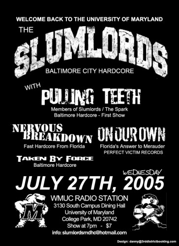 The Slumlords-Pulling Teeth-Nervous Breakdown-On Our Own-Taken By Force @ WMUC College Park MD 5-27-05