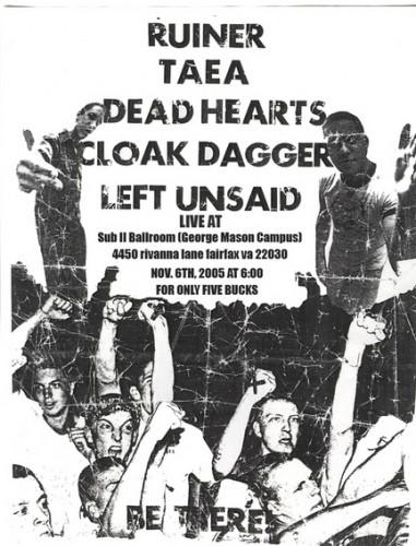 Ruiner-Taea-Dead Hearts-Cloak Dagger-Left Unsaid @ Sub II Ballroom Fairfax VA 11-6-05