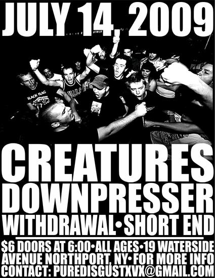 Creatures-Downpresser-Withdrawal-Short End @ Northport NY 7-14-09