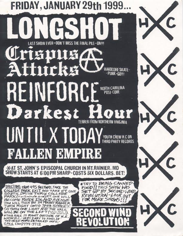 Longshot-Crispus Attucks-Reinforce-Darkest Hour-Until Today-Fallen Empire @ St. John's Episcopal Church Mt. Rainer MD 1-29-99