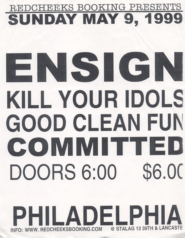 Ensign-Kill Your Idols-Good Clean Fun-Committed @ Stalag 13 Philadelphia PA 5-9-99