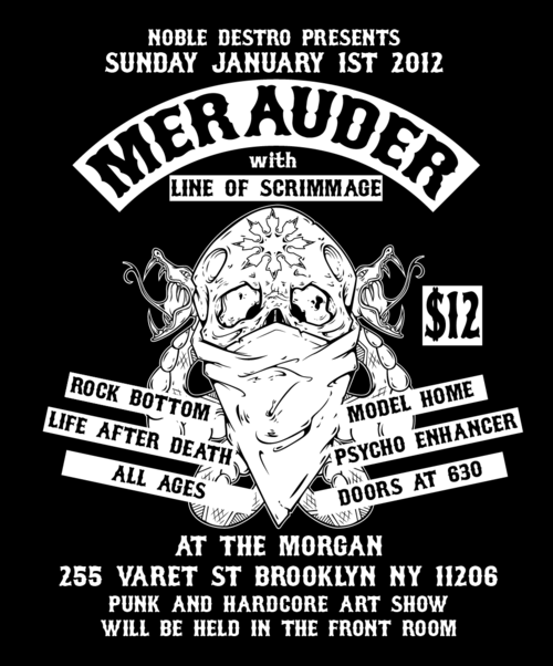 Merauder-Line of Scrimmage-Rock Bottom-Life After Death-Model Home-Psycho Enhancer @ The Morgan Brooklyn NY 1-1-12