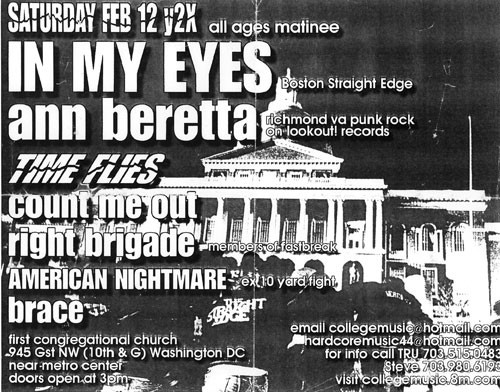 In My Eyes-Ann Beretta-Time Flies-Count Me Out-Right Brigade-American Nightmare-Brace @ First Congregational Church Washington DC 2-12-00