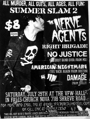 Nerve Agents-Right Brigade-No Justice-American Nightmare-Damage @ VFW Hall Falls Church VA 7-29-00