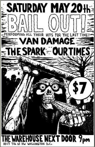 Bail Out-Van Damage-The Spark-Our Times @ The Warehouse Washington DC 5-20-05