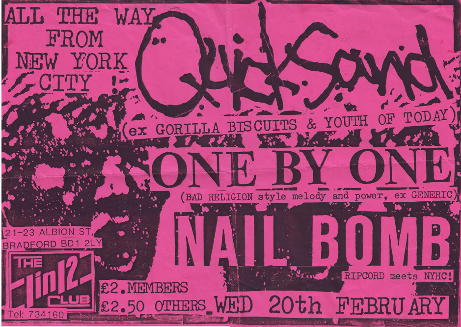 Quicksand-One By One-Nail Bomb @ 1 In 12 Club Bradford England 2-20-91