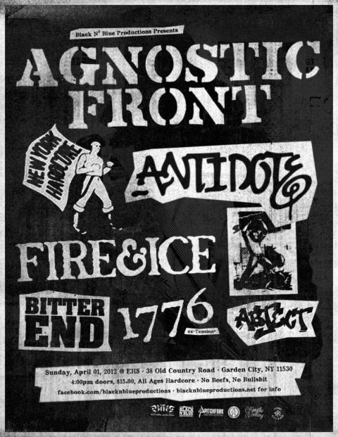 Agnostic Front-Fire & Ice-Antidote-Bitter End-1776-Abject @ Garden City NY 4-1-12