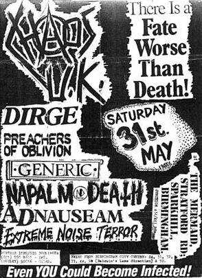 Chaos UK-Dirge-Preachers Of Oblivion-Generic-Napalm Death-Ad Nauseam-Extreme Noise Terror @ The Mermaid Birmingham England 5-31-86
