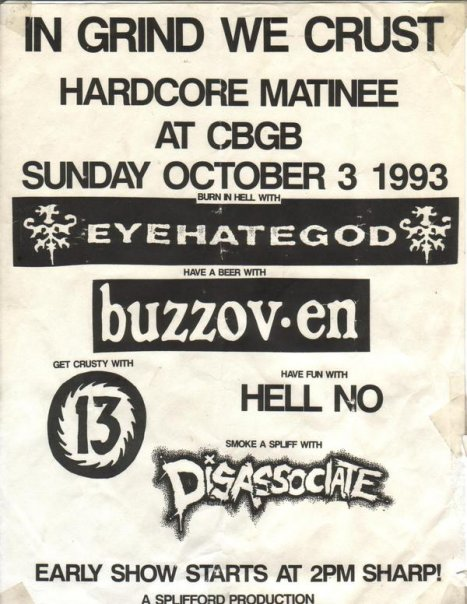 Eyehategod-Buzzoven-13-Hell No-Disassociate @ CBGB New York City NY 10-3-93