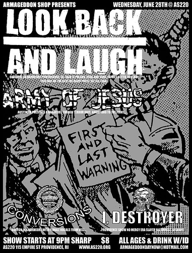 Look Back & Laugh-Army Of Jesus-Conversions-I Destroyer @ AS220 Providence RI 6-28-06