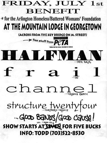 Half Man-Frail-Channel-Structure Twenty Four @ Mountain Lodge Washington DC 7-1-93
