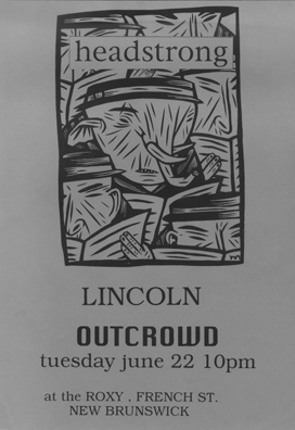 Head Strong-Lincoln-Outcrowd @ The Roxy New Brunswick NJ 6-22-93