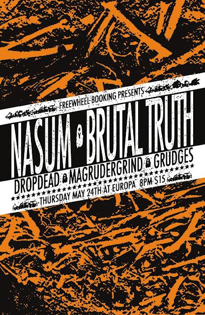 Nasum-Brutal Truth-DropDead-Grudges-Magrudergrind @ Europa Brooklyn NY 5-24-12