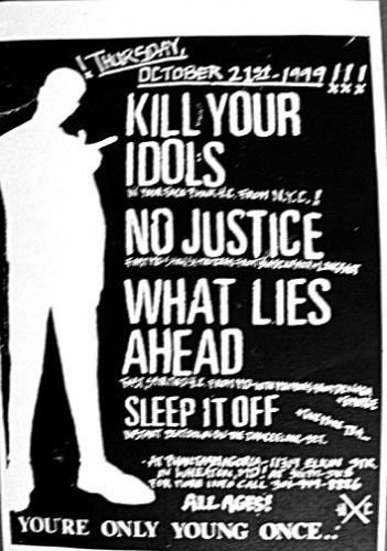 Kill Your Idols-No Justice-What Lies Ahead-Sleep It Off @ Wheaton MD 12-21-99